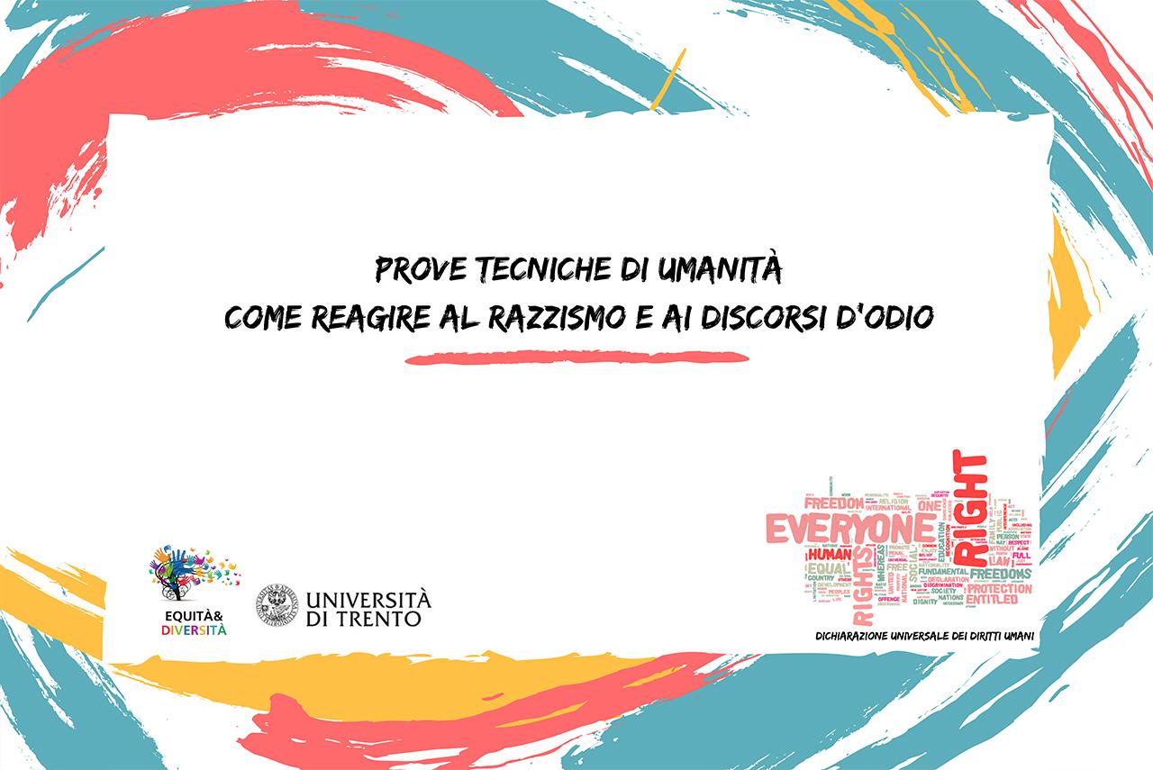 """13.03.2019 – """"PROVE TECNICHE DI UMANITÀ. COME REAGIRE AL RAZZISMO E AI DISCORSI D'ODIO"""", Trento"""